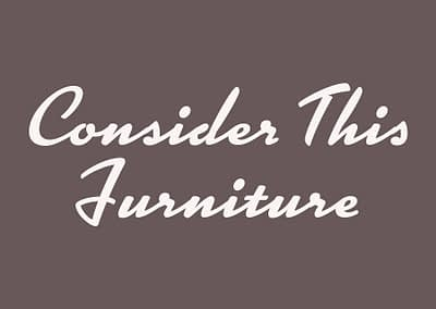 Consider This Furniture
